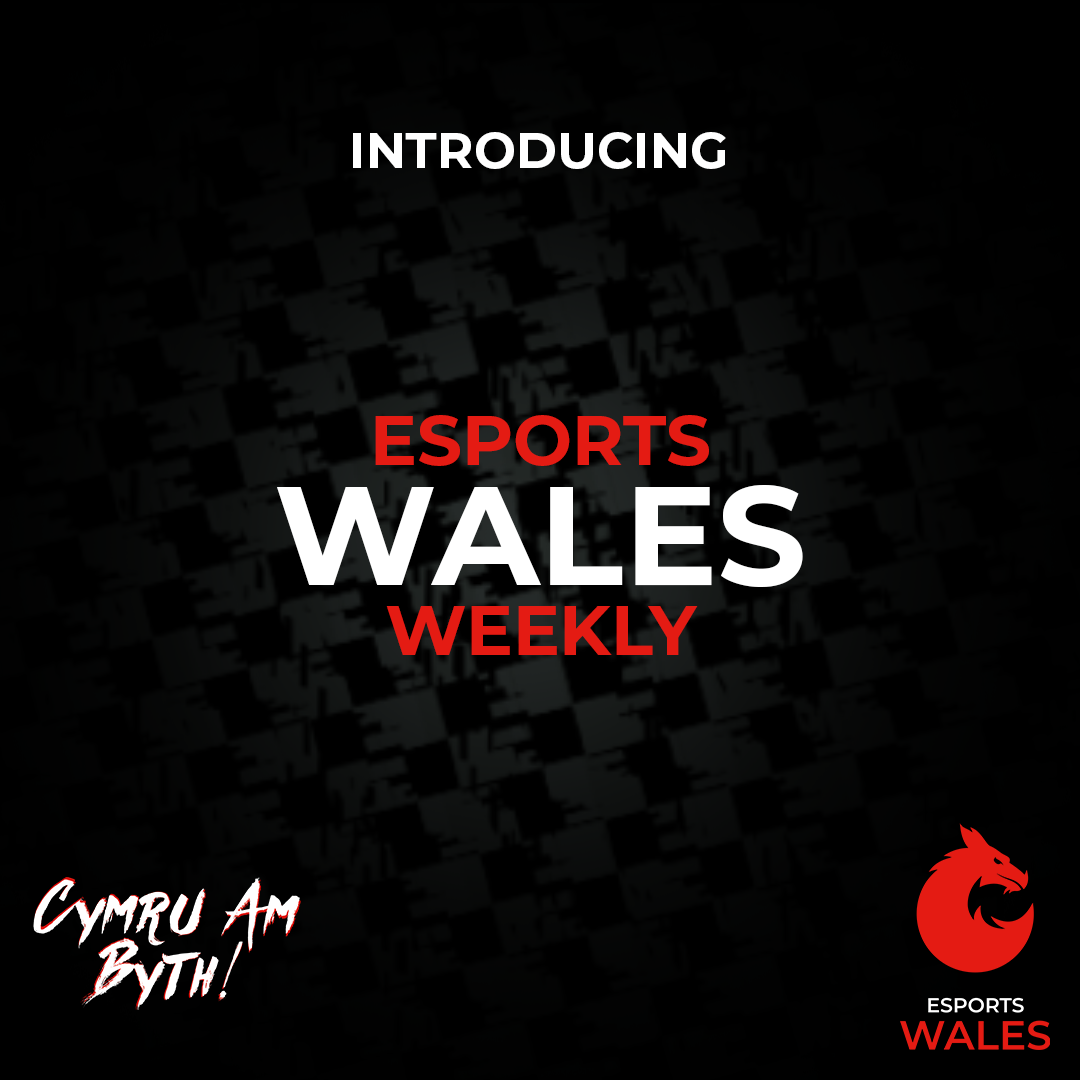 Esports Wales Weekly – Episode 2