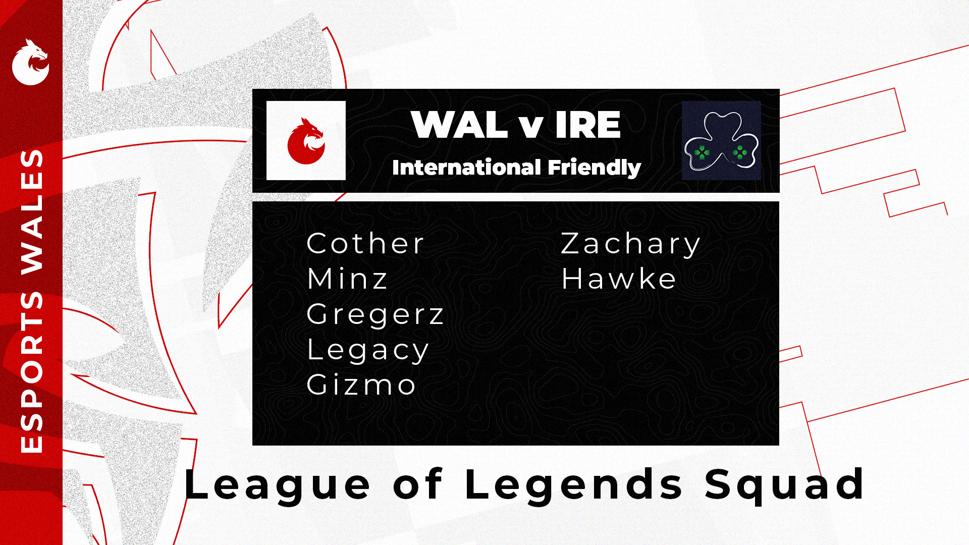 Wales vs Ireland League of Legends